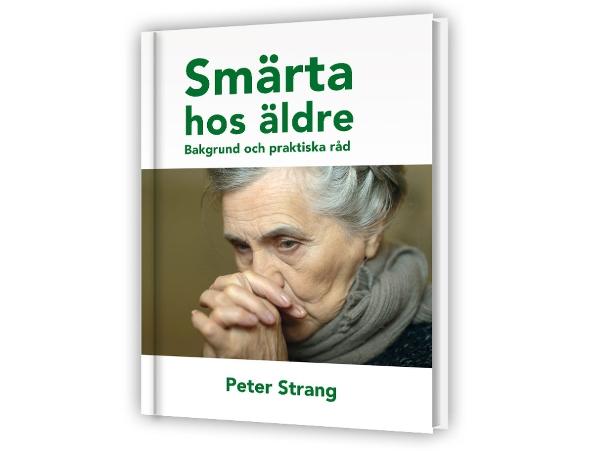 """Peter Strangs nya bok """"Smärta hos äldre"""""""